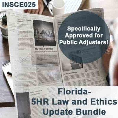 Florida 5-hour Law and Ethics Update Bundle - Public Adjusters (3-20) - 16-hour Course including extra 11 hours of General Elective credits (INSCE025FL16b)